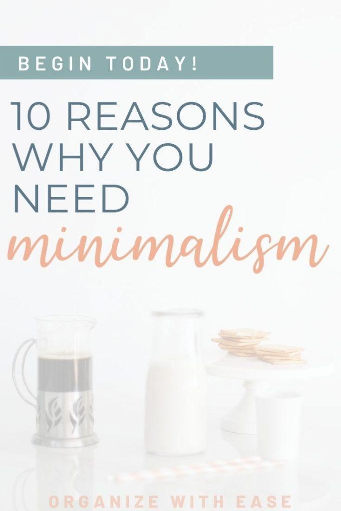 Pinterest pin reasons you need minimalism